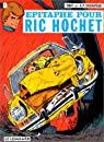 Ric Hochet, tome 17 : Epitaphe pour Ric Hochet par Tibet