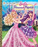 img - for Princess and the Popstar Big Golden Book (Barbie) (a Big Golden Book) book / textbook / text book