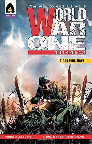 World War One: 1914-1918 (Campfire Graphic Novels) written by Alan Cowsill
