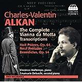 Alkan: The Complete Vianna da Motta Transcriptions