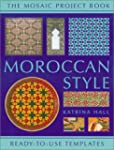 Moroccan Style: Ready-To-Use Templates