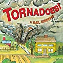 Tornadoes! Audiobook by Gail Gibbons Narrated by Chris Lutkin