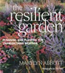 The Resilient Garden: How to Cope wit...
