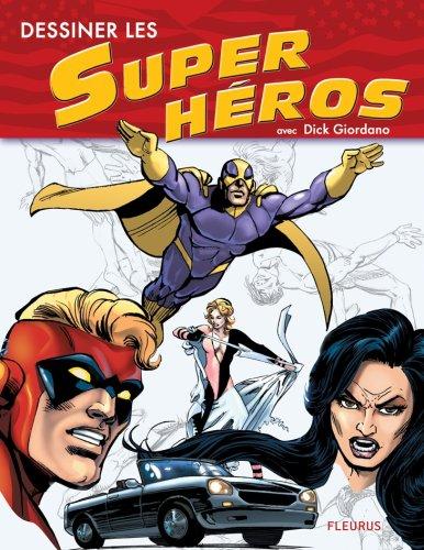 Livre dessiner les super h ros - Super heros a dessiner ...