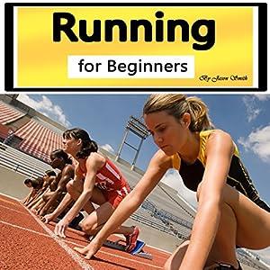 Running for Beginners: A Beginner's Guide to Running Habits Hörbuch von Jason Smith Gesprochen von: Chris Brown