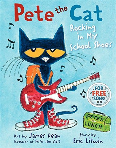 Rocking in My School Shoes (Pete the Cat)