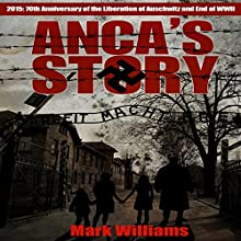 Anca's Story Audiobook by Mark Williams, Mick Griggs Narrated by Anne R. Allen