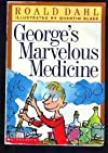 George&#39;s Marvelous Medicine
