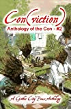 img - for Conviction: Anthology of the Con (Volume 2) book / textbook / text book