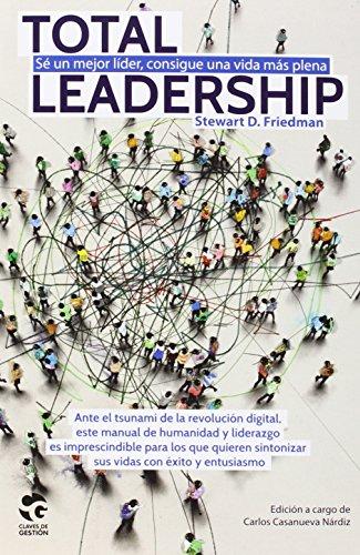 total-leadership-se-un-mejor-lider-consigue-una-vida-mas-plena
