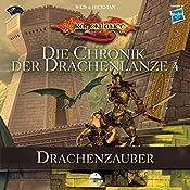 Drachenzauber (Die Chronik der Drachenlanze 4) | Margaret Weis, Tracy Hickman