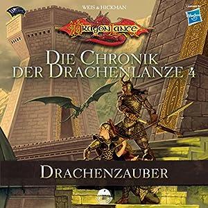 Drachenzauber (Die Chronik der Drachenlanze 4) Hörbuch