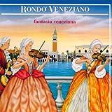 echange, troc Rondo Veneziano - Fantasia Veneziana
