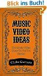 MUSIC VIDEO IDEAS: Hot & Timeless Mus...