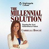 The Millennial Solution | Gabrielle Bosché