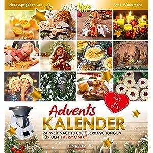 mixtipp: Adventskalender 2017: 24 weihnachtliche Überraschungen für den Thermomix