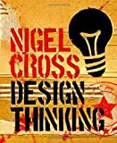img - for Design Thinking: Understanding How Designers Think and Work by Nigel Cross (1-Apr-2011) Paperback book / textbook / text book