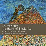 img - for Journey into the Heart of Bipolarity book / textbook / text book