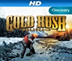 Gold Rush [HD]: Gold Rush Alaska Season 1 [HD]