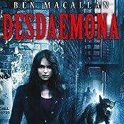 Desdaemona: Desdaemona, Book 1 | Ben Macallan