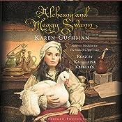 Alchemy and Meggy Swann   [Karen Cushman]