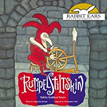 Rumpelstiltskin Audiobook by  The Brothers Grimm, Christopher Noel - adapter Narrated by Kathleen Turner