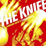 "Hannah Med Hvon ""The Knife"""