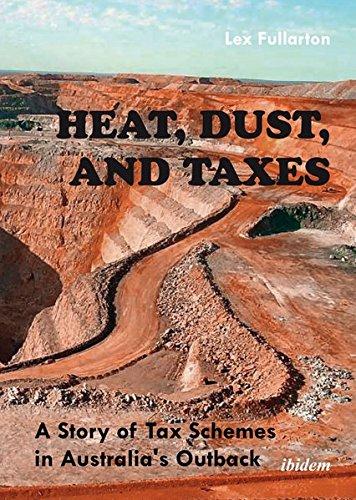 Heat, Dust & Taxes