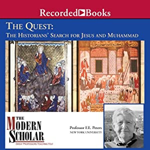 The Historians' Search for Jesus and Muhammad - F. E. Peters