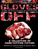 img - for Gloves Off (Near2TheKnuckle Anthology) (Volume 1) book / textbook / text book