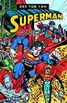 Superman - Der Tod von Superman: Bd....