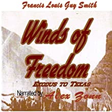 Winds of Freedom (       UNABRIDGED) by Francis Louis Guy Smith Narrated by Alex Zonn