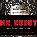 Mr. Robot: Red Wheelbarrow: (eps1.91_redwheelbarr0w.txt) Audiobook by Sam Esmail, Courtney Looney Narrated by Eve Lindley