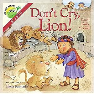 """Don't Cry, Lion!""  by Dandi Daley Mackall :Book Review"