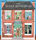 The Dolls' House Fairy (1846169097) by Ray, Jane