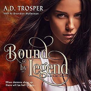Bound by Legend Audiobook