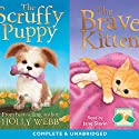 The Scruffy and the Brave Kitten Audiobook by Holly Webb Narrated by Jane Slavin