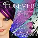 Forever: An Unfortunate Fairy Tale Series, Book 5 Audiobook by Chanda Hahn Narrated by Khristine Hvam