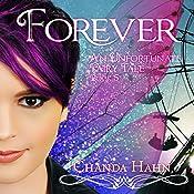 Forever: An Unfortunate Fairy Tale Series, Book 5 | Chanda Hahn