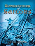 img - for Superstitions of Sailors (Dover Maritime) book / textbook / text book