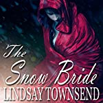 The Snow Bride | Lindsay Townsend