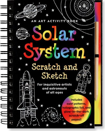Solar System Scratch and Sketch: An Art Activity Book for Inquisitive Artists and Astronauts of All Ages (Scratch & Sketch)