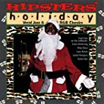 Hipsters' Holiday: Vocal Jazz & R&B C...