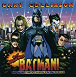 Gary Collinson Holy Franchise, Batman!: Bringing the Caped Crusader to the Screen