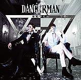 Dangerman(初回限定盤)(DVD付)