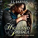Highland Passage (       UNABRIDGED) by J.L. Jarvis Narrated by Jeff Leslie