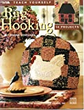 img - for Teach Yourself Rug Hooking (Leisure Arts #3500) book / textbook / text book