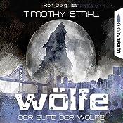 Der Bund der Wölfe (Wölfe 2) | Timothy Stahl