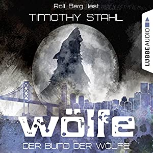 Der Bund der Wölfe (Wölfe 2) Hörbuch