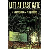 Left At East Gate: A First-Hand Account Of The Bentwaters/Woodbridge Ufo Incident, Its Cover-Up And Investigationby Da Capo Press